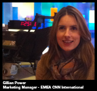 An interview with... Gillian Power, Marketing Manager - EMEA CNN International