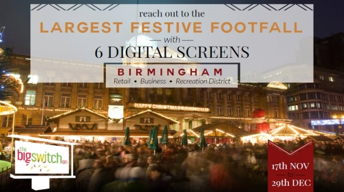 The Big Switch On - digital screen advertising in Birmingham