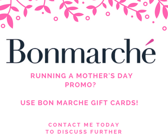 Mother's Day Gift Ideas - Bon Marche Gift Cards