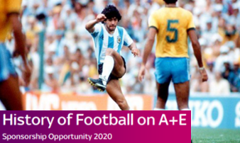 Sponsorship Opportunity - History of Football on A+E Network